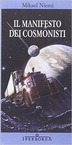 Il manifesto dei cosmonisti LIBRO