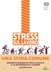 STRESS SICUREZZA LAVORO 28 4 16