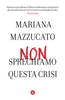 mazzucato-non-sprecare-la-crisi